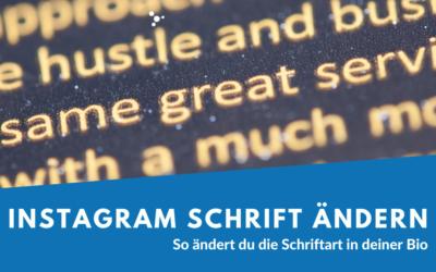 Instagram Schriftart ändern – So geht's