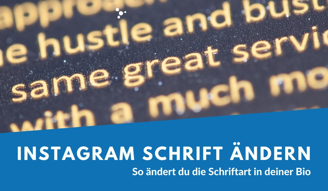 Instagram Schriftart ändern - So geht's