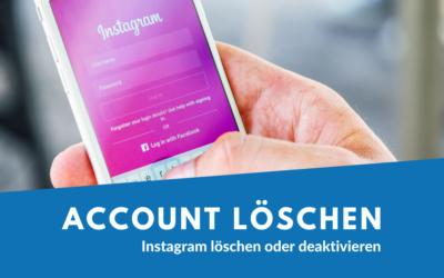 Instagram Account löschen – so gehts